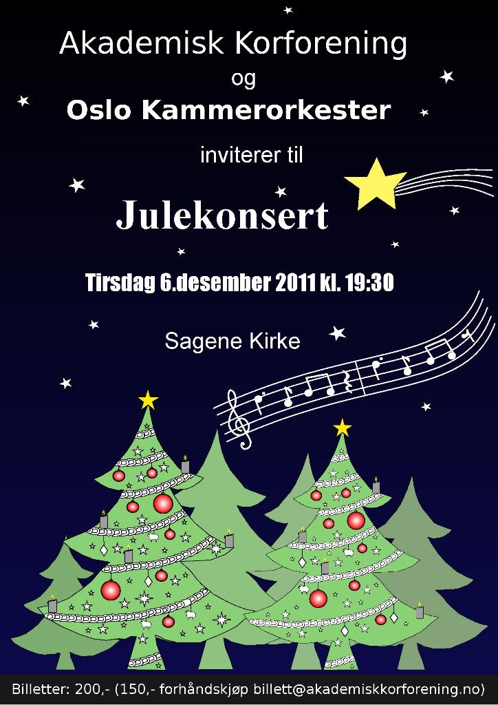 Plakat for konsert med Oslo kammerorkester og Akademisk Korforening 6. desember 2011