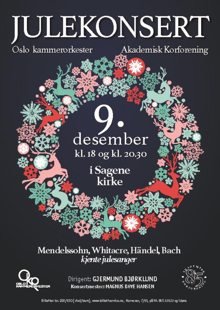 Plakat for konsert med Oslo kammerorkester og Akademisk Korforening 9. desember 2015