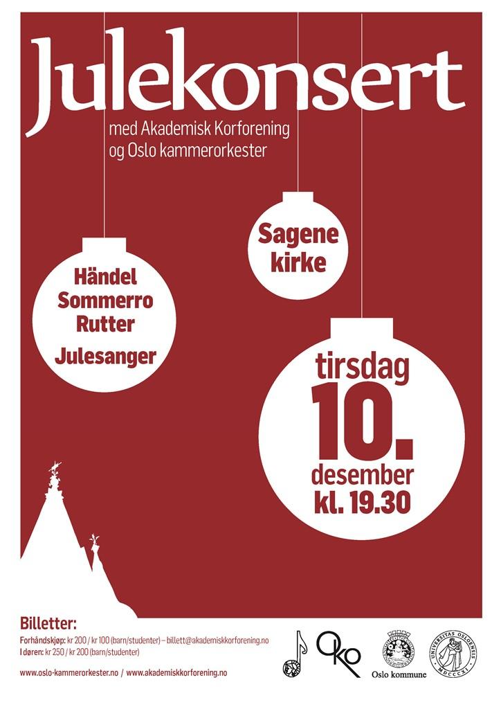 Plakat for konsert med Oslo kammerorkester og Akademisk Korforening 10. desember 2013